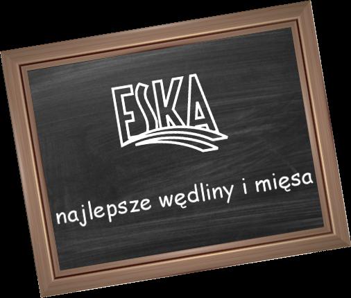 Eska - najlepsze wędliny i mięsa
